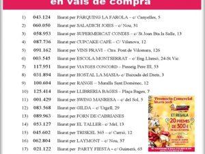PROMOCIÓ COMERCIAL D'HIVERN DE L'ANY 2018 SORTEIG DE 20 PREMIS DE 300 EUROS EN VALS DE COMPRA. NÚMEROS GUANYADORS