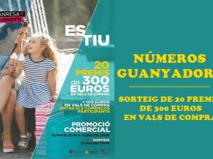 PROMOCIÓ COMERCIAL D'ESTIU 2019, SORTEIG DE 20 PREMIS DE 300 EUROS EN VALS DE COMPRA