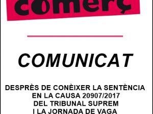 COMUNICAT DE LA UNIÓ DE BOTIGUERS I COMERCIANTS DE MANRESA, DESPRÈS DE CONÈIXER LA SENTÈNCIA EN LA CAUSA 20907/2017 DEL TRIBUNAL SUPREM I LA JORNADA DE VAGA DEL PROPER 18 D'OCTUBRE