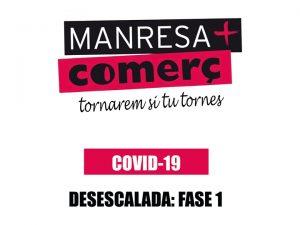 La Catalunya central passa dilluns 18 de maig a la FASE 1: obertura de comerços de menys de 400m quadrats