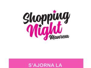 S'AJORNA LA SHOPPING NIGHT MANRESA A CAUSA DEL COVID-19