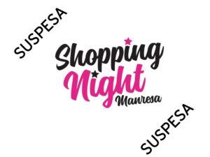 Se suspèn la Shopping Night Manresa 2021
